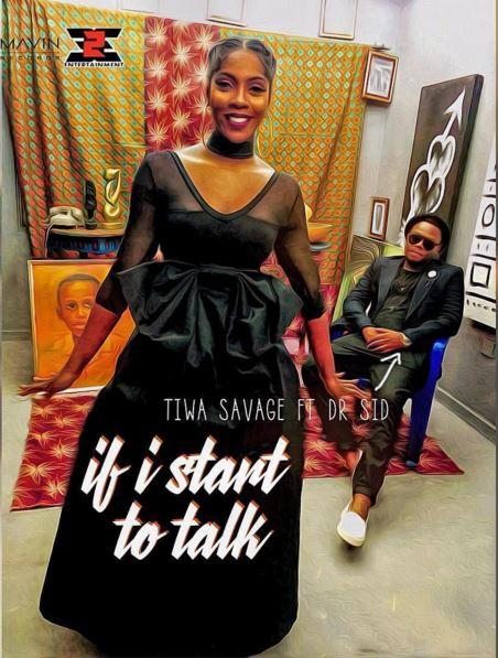 Tiwa Savage ft. Dr Sid – If I Start To Talk VIDEO
